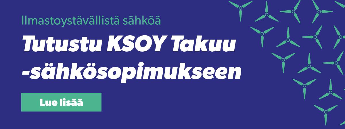 Tee KSOY Takuu sähkösopimus - Kymenlaakson Sähkö