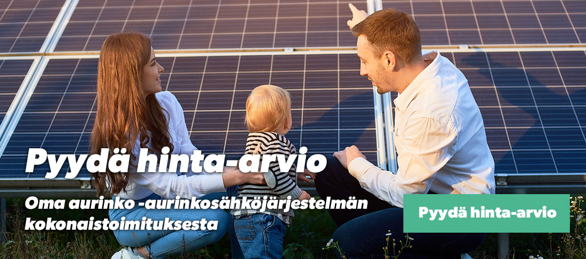 Pyydä hinta-arvio aurinkosähköjärjestelmän kokonaistoimituksesta.
